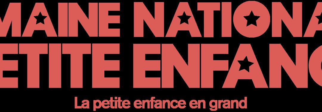Comment participer à la Semaine Nationale de la Petite Enfance?